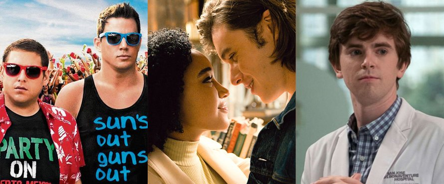 Everything everything, 22 jump street, the good doctor