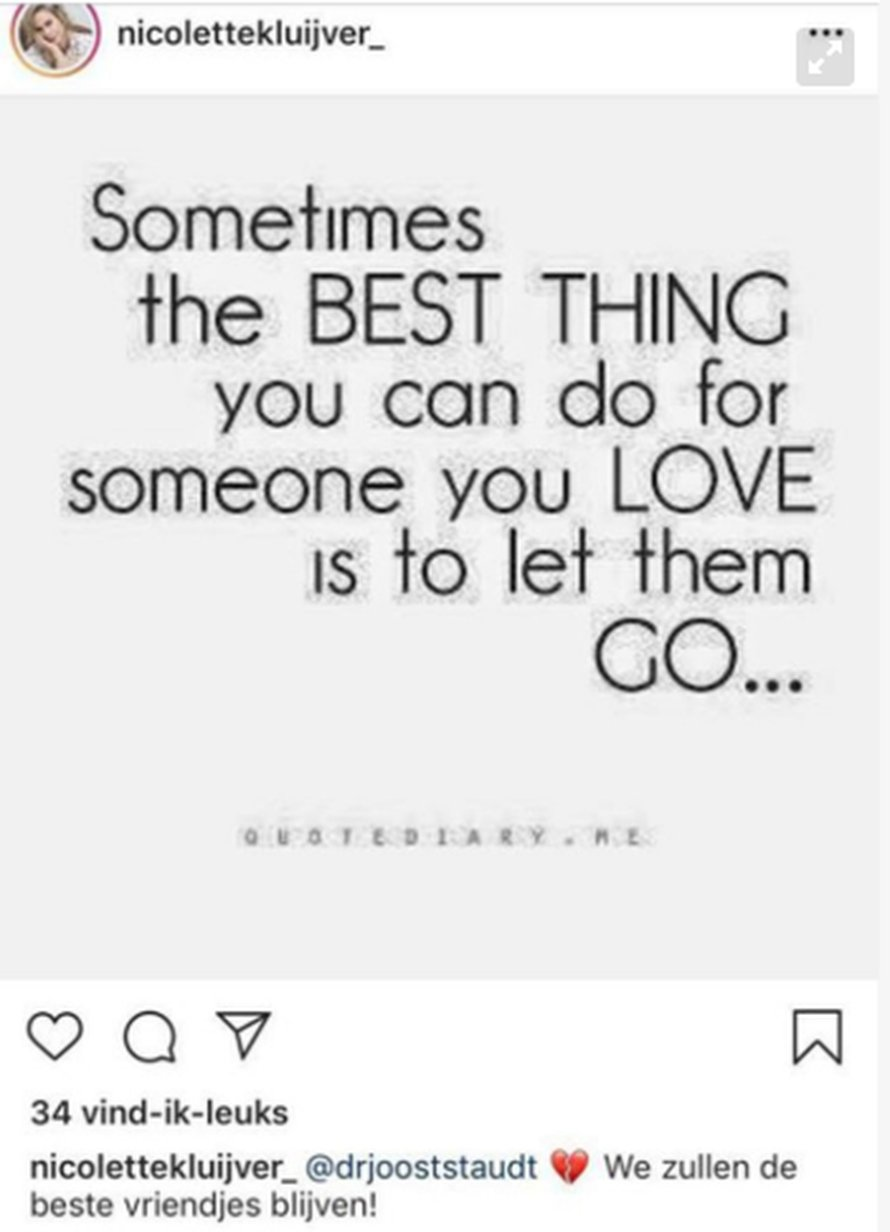 Nicolette Kluijver Instagram afbeelding: Sometimes the best thing you can do for someone you love is to let them go...